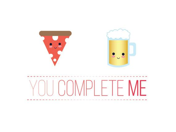 Pizza \ Beer You Complete Me Anniversary card - Greeting card PDF - anniversary printable cards