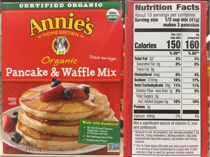 This Updated Nutrition Facts Label For Annie S Organic Pancake Waffle Mix Provides Nutrition Information Organic Nutrition Nutrition Recipes Nutrition Facts