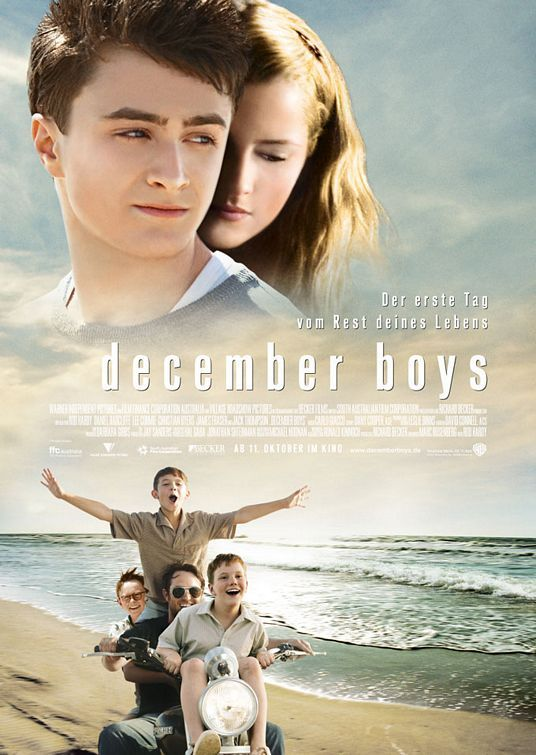 December Boys - One summer, four orphans boys who have grown to be the closest of friends find themselves competing for the attention of the same family.