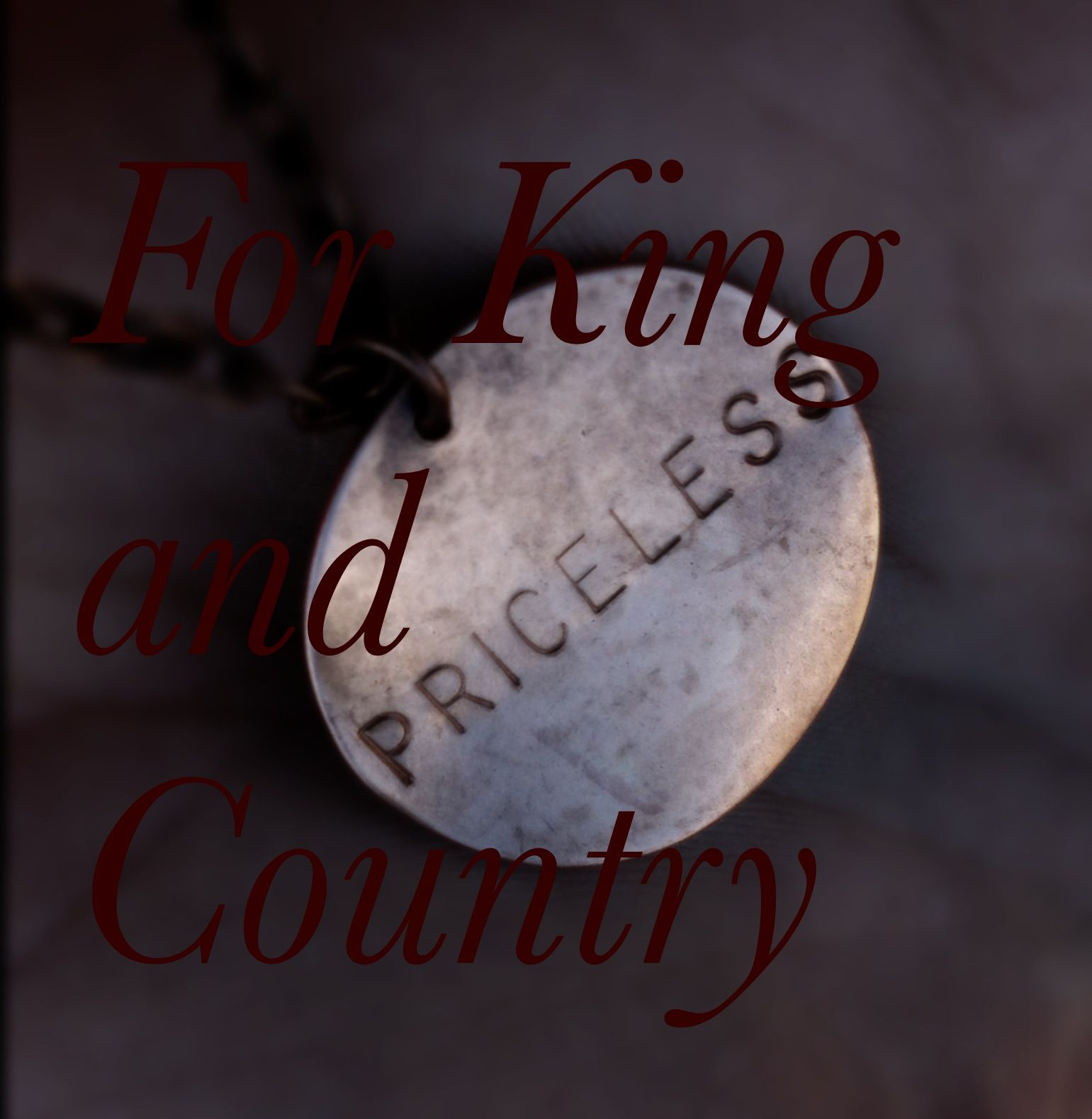 For King and Country 2013  I LOVE THIS. I have one!! And its where my board gets its name from
