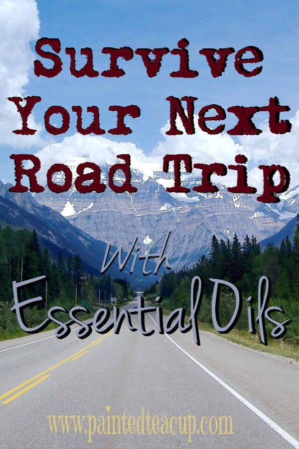 How to stay awake, keep your energy, and deal with pain from sitting too long on your next road trip! Essential oils to use while traveling! www.paintedteacup.com