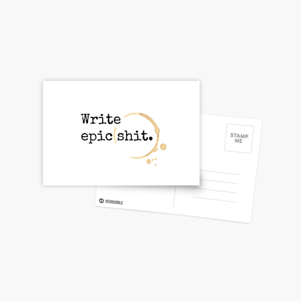 Write Epic Shit | Writing, Copywriting inspiration, Epic |Write Epic Shit