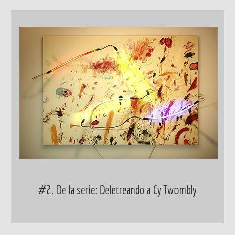 #2. DE LA SERIE: DELETREANDO A CY TWOMBLY.  YENY CASANUEVA Y ALEJANDRO GONZÁLEZ. PROYECTO PROCESUAL ART