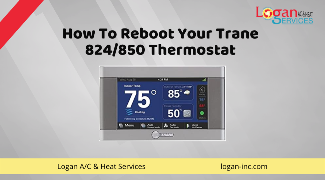 How To Reboot Your Trane 824 850 Thermostat Trane Thermostat Heating Services