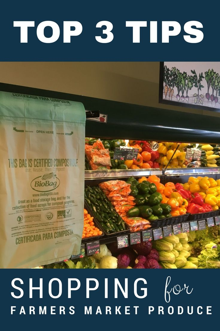Top 3 Tips When Shopping for Farmers Market Produce | Farmers and ...
