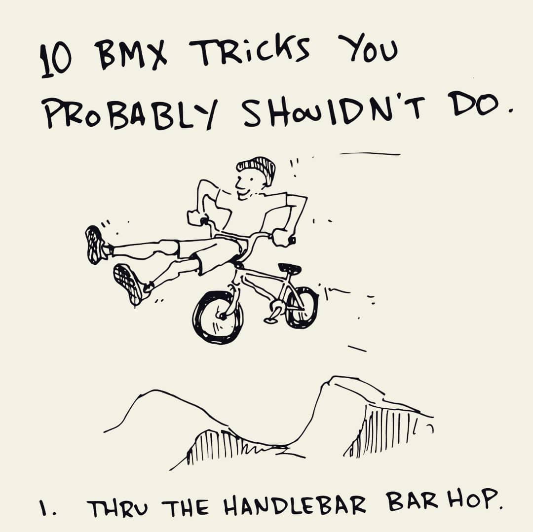 10 Bmx Tricks You Probably Shouldn T Do By Taj Mihelich Bike