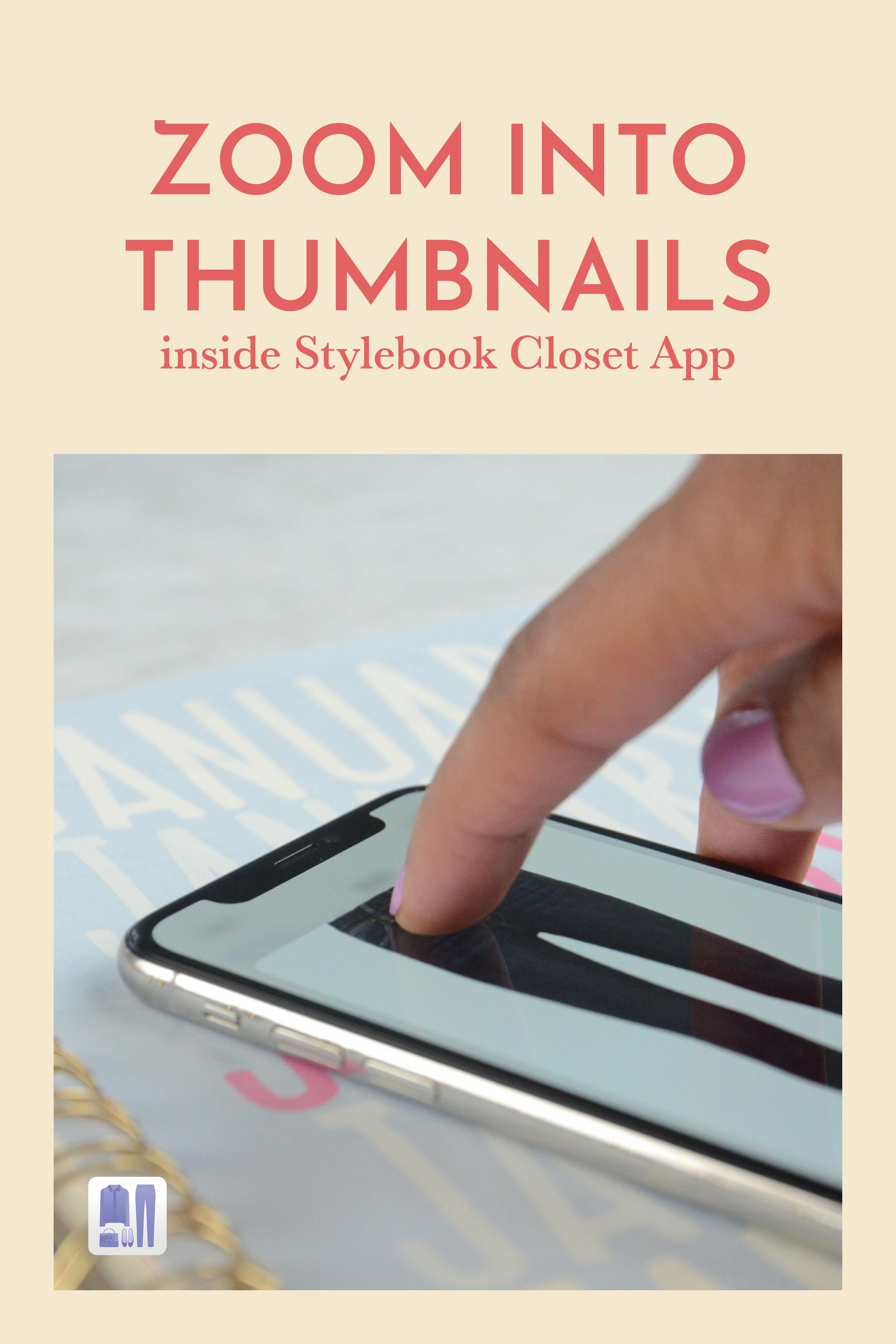 Zoom Into Thumbnails Closet app, App, Virtual closet