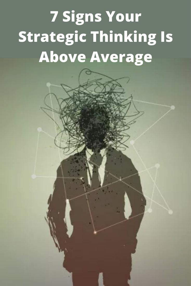 Your strategic thinking is above average if you can relate to these your strategic thinking is above average if you can relate to these 7 things thecheapjerseys Choice Image