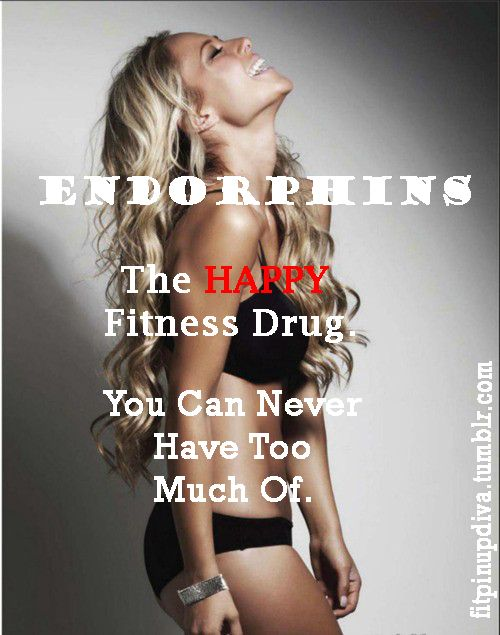 Endorphins make you happy, and happy people just don't shoot their husbands ;) @Danielle Cross