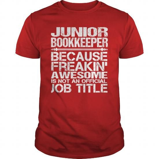 Cool Awesome Tee For Junior Bookkeeper Shirts  Tees #tee #tshirt