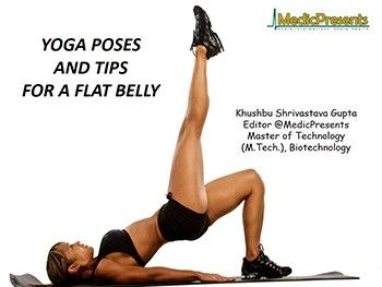 yoga poses and tipsfor a flat belly powerpoint