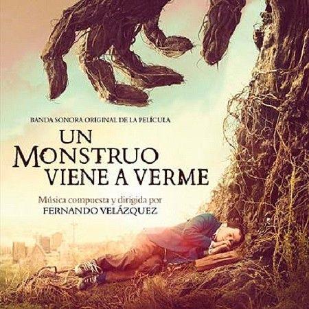 """Banda sonora original de la película de J.A. Bayona """"Un monstruo viene a verme"""" compuesta y dirigida por Fernando Velázquez. Goya 2017 """"Mejor música original""""."""