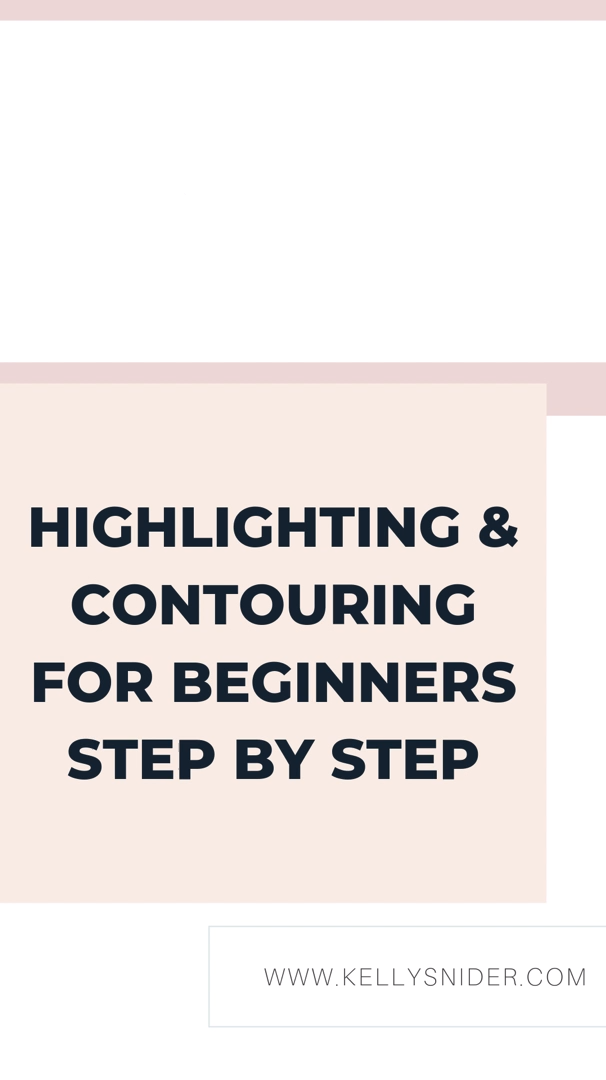 Photo of Highlighting & Contouring for Beginners: Step by Step