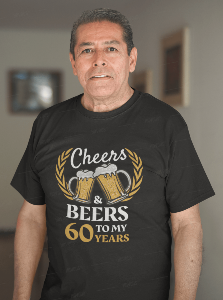60th Birthday Gift Cheers And Beers T Shirt 60years60thbirthdaygiftideas