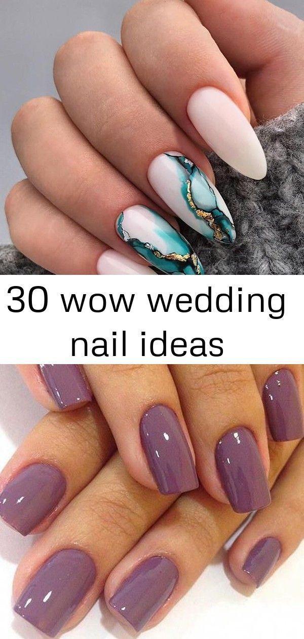 30 wow Hochzeit Nagel Ideen, #Ideen #Nagel #Hochzeit #Wow