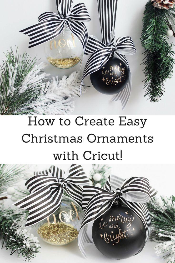 Creating Easy Christmas Ornaments with Cricut | Easy christmas ...