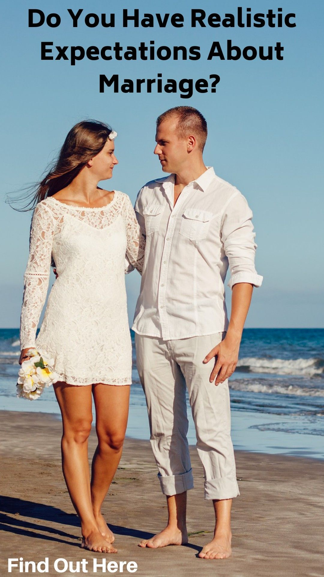 Realistic Expectations About Marriage Marriage Couples