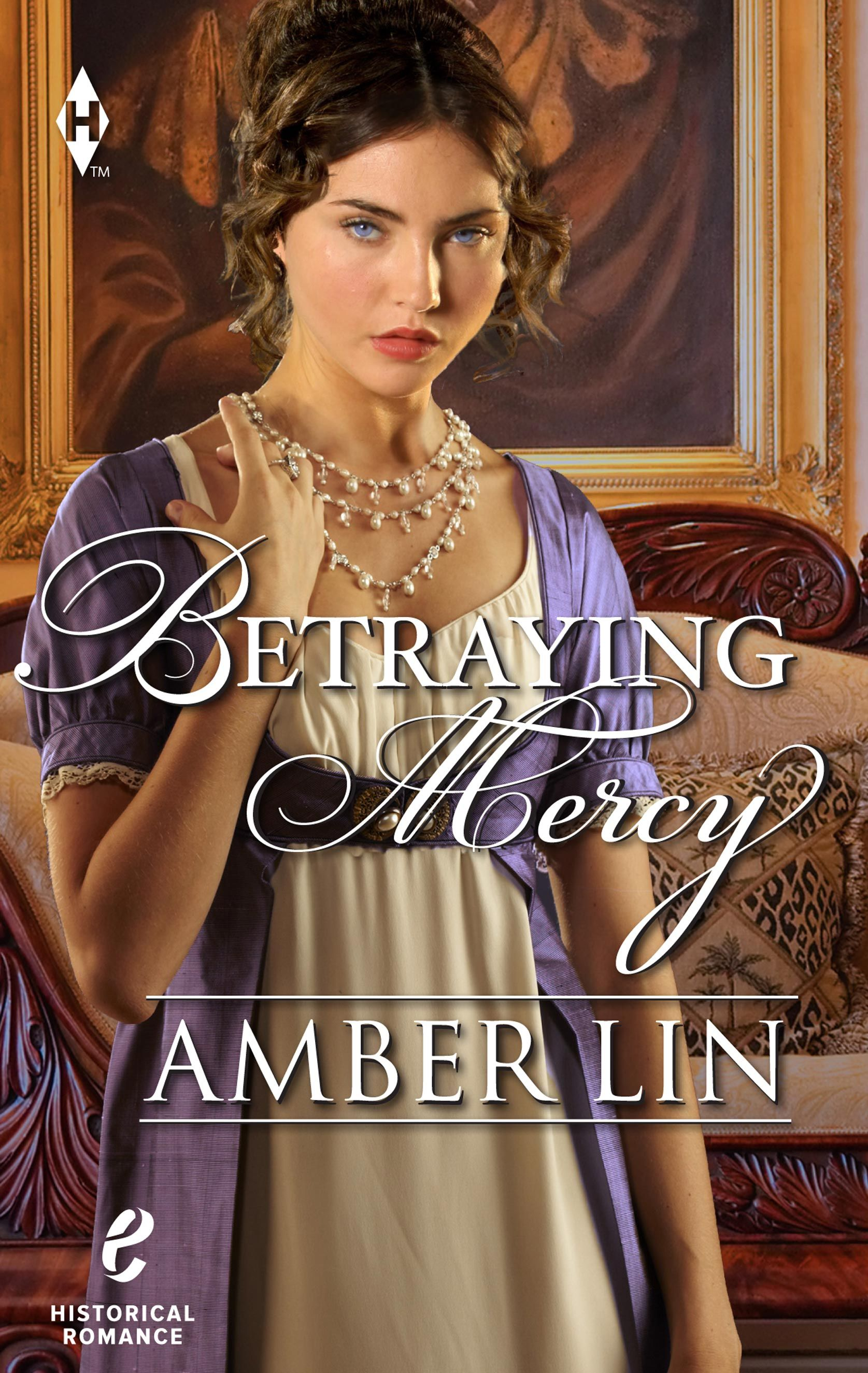 Amber Lin - Betraying Mercy