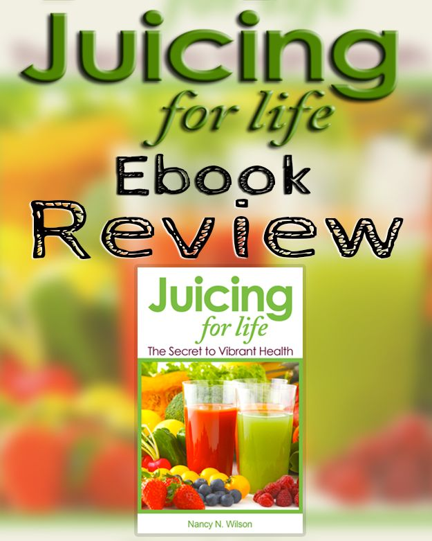 Juicing for life ebook review juicing for life and juice juicing for life ebook review fandeluxe Epub