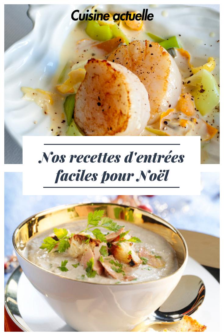 Recette Entree De Noel Nos recettes d'entrées faciles pour Noël #noel2019 | Recipes