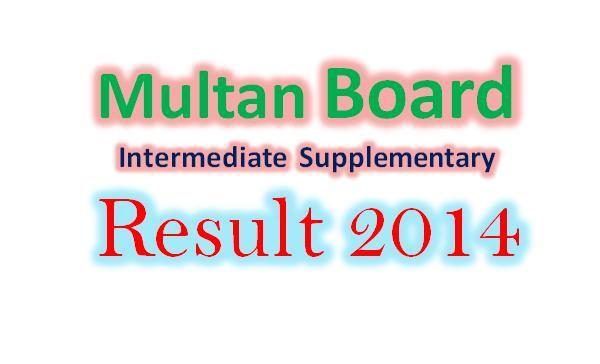 Multan board Inter supply result 2014