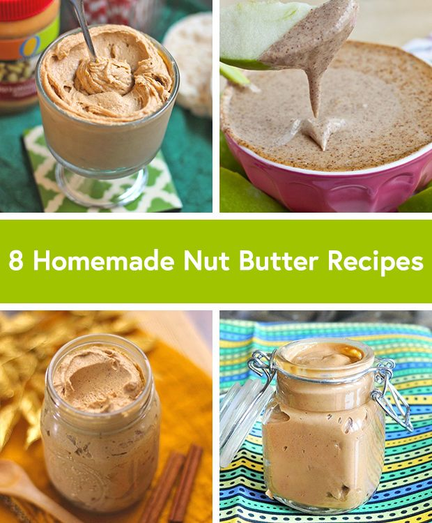 8 Homemade Nut Butter Recipes via @DailyBurn