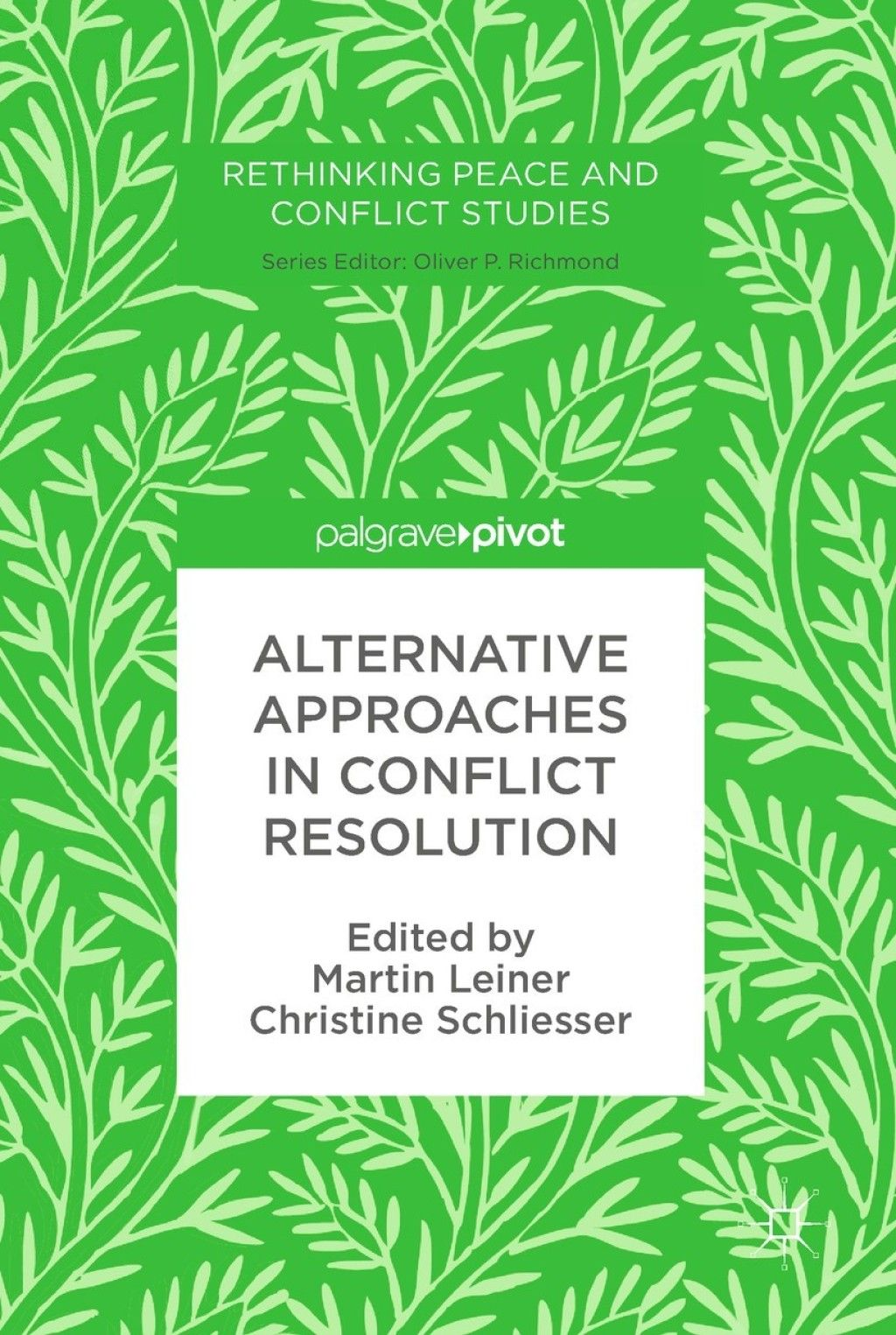 Alternative Approaches In Conflict Resolution Ebook In