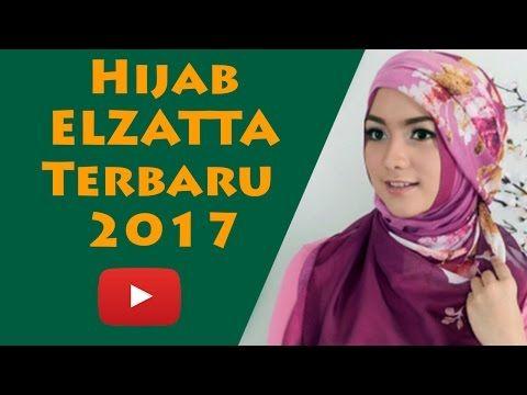 Jilbab Elzatta Terbaru Juni 2018 Http Elzatta33 Blogspot Com 2018