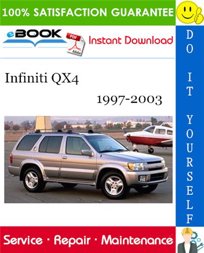 Infiniti Qx4 Service Repair Manual 1997 1998 1999 2000 2001 2002 2003 Download Repair Manuals Infiniti Repair