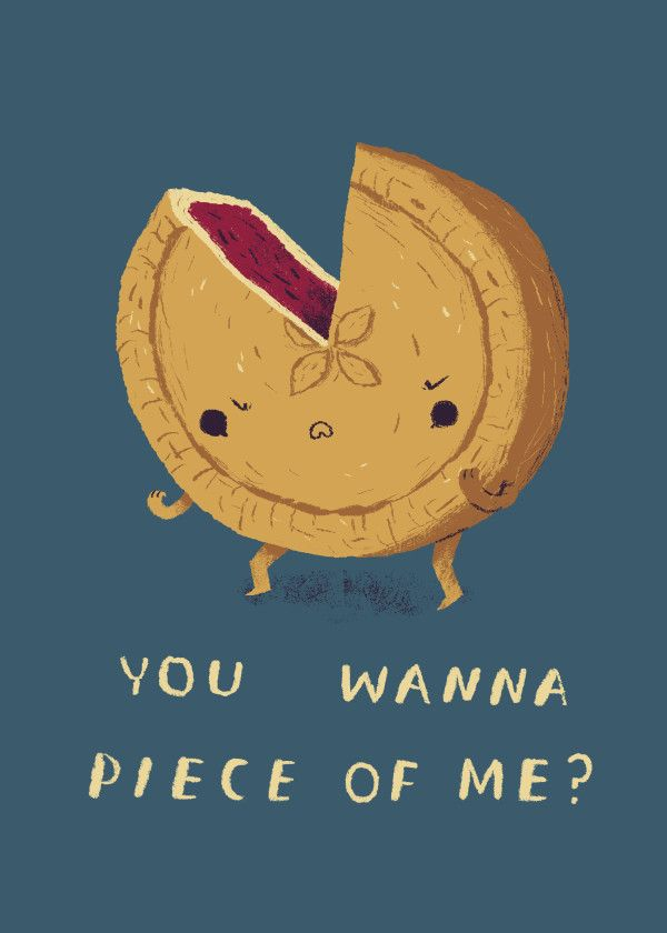'you wanna piece of me? pie' Metal Poster Print - louis roskosch | Displate