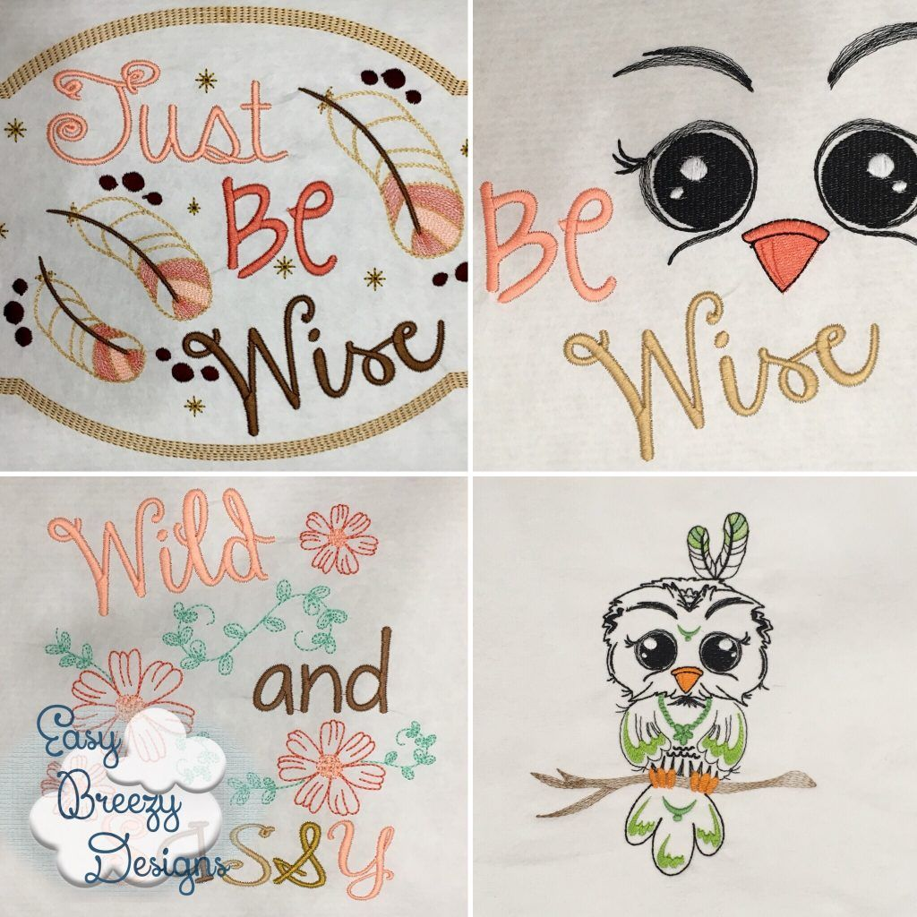 JUST BE Be Wise Owl Embroidery Design Set Digital