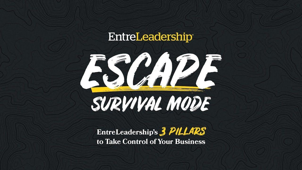 Entreleadership 3 pillars to take control of your