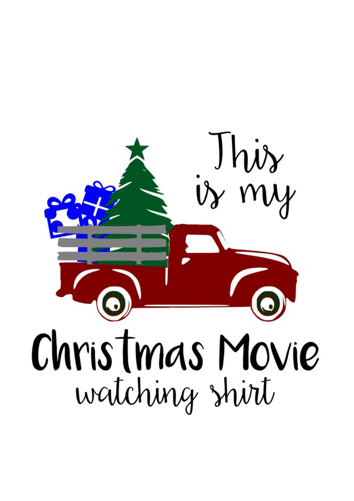 Christmas Movie Watching Shirt Digital Svg File Christmas Phrases Christmas Movies Christmas Farm