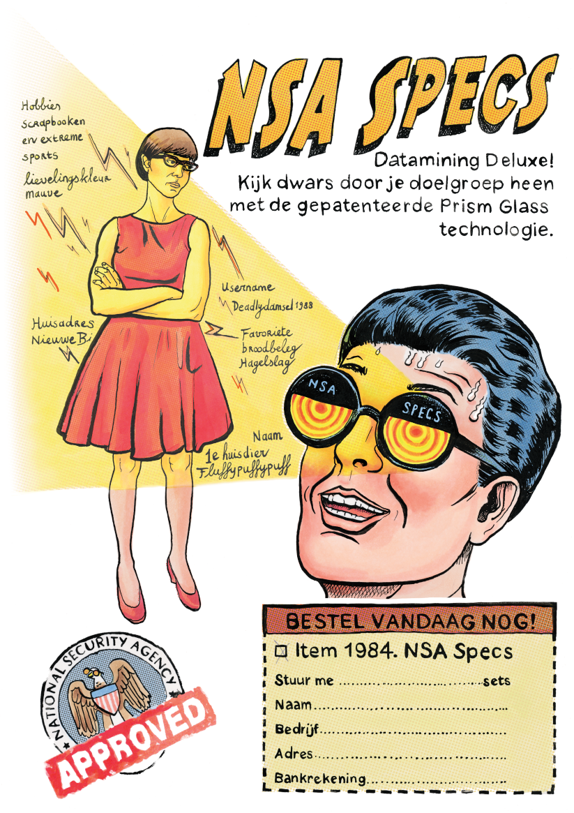 NSA specs, datamining deluxe glasses. Look right through your target audience. With the patented PRISM glass technology.  ~ Made for marketing magazine.