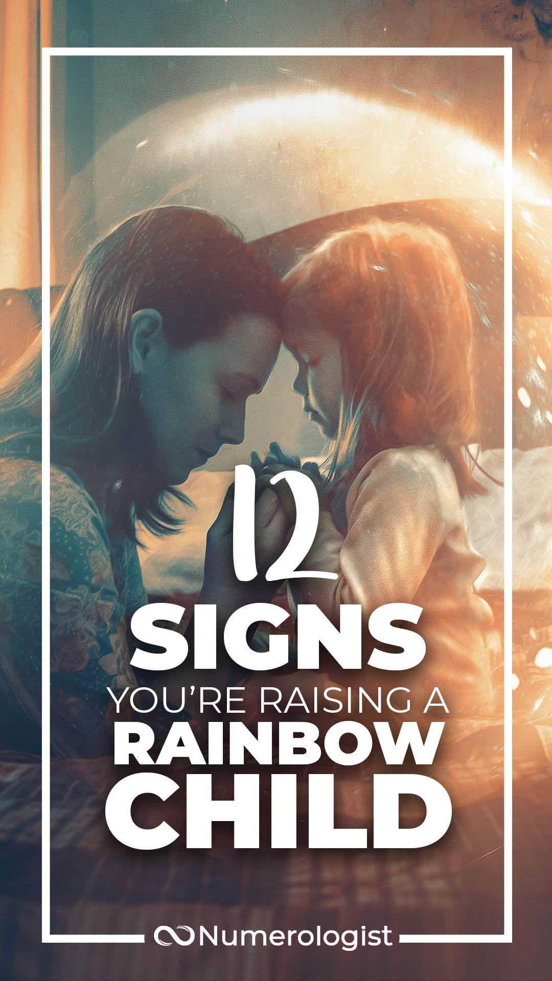 Rainbow Child: Are You Raising One?