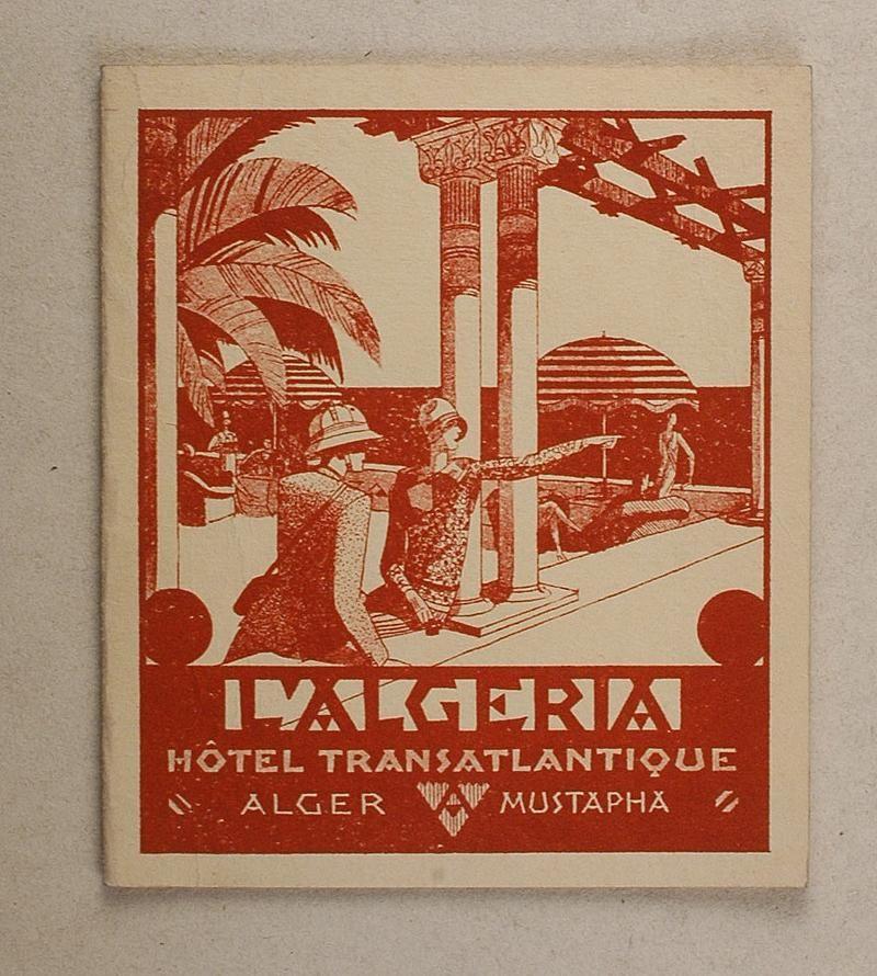 Hôtel Transatlantique d'Alger : l'Algeria