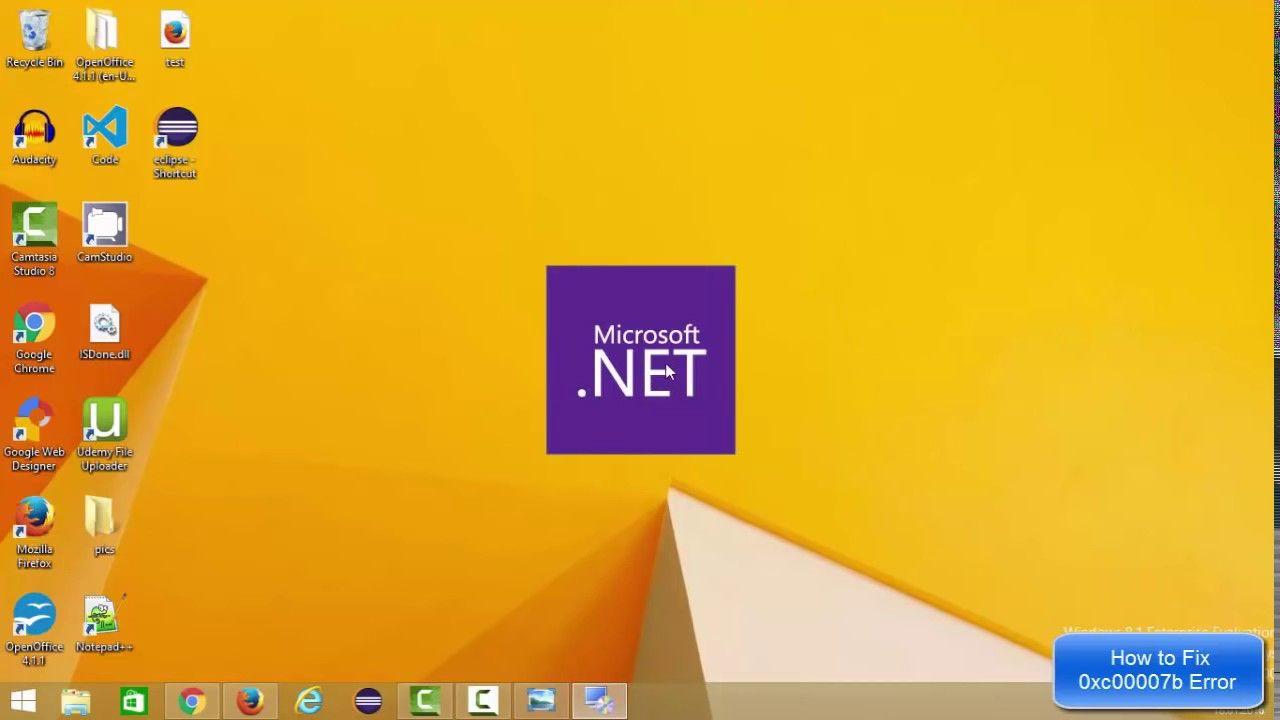 How to Fix 0xc000007b Application Error on Windows 7, 8, 8 1 & 10