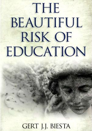 Biesta Beautiful Risk of education
