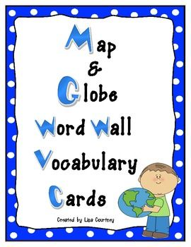 Map and Globe Word Wall Vocabulary Cards - geography FREEBIE