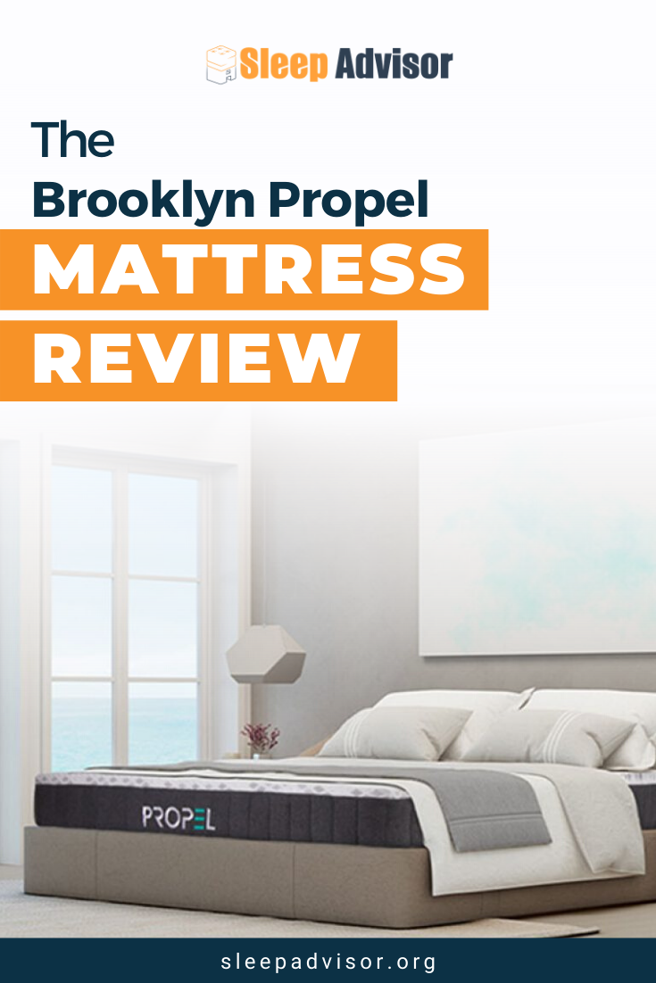 Brooklyn Propel Mattress Review For 2020 Sleep Advisor In 2020 Better Sleep Mattresses Reviews Healthy Sleep