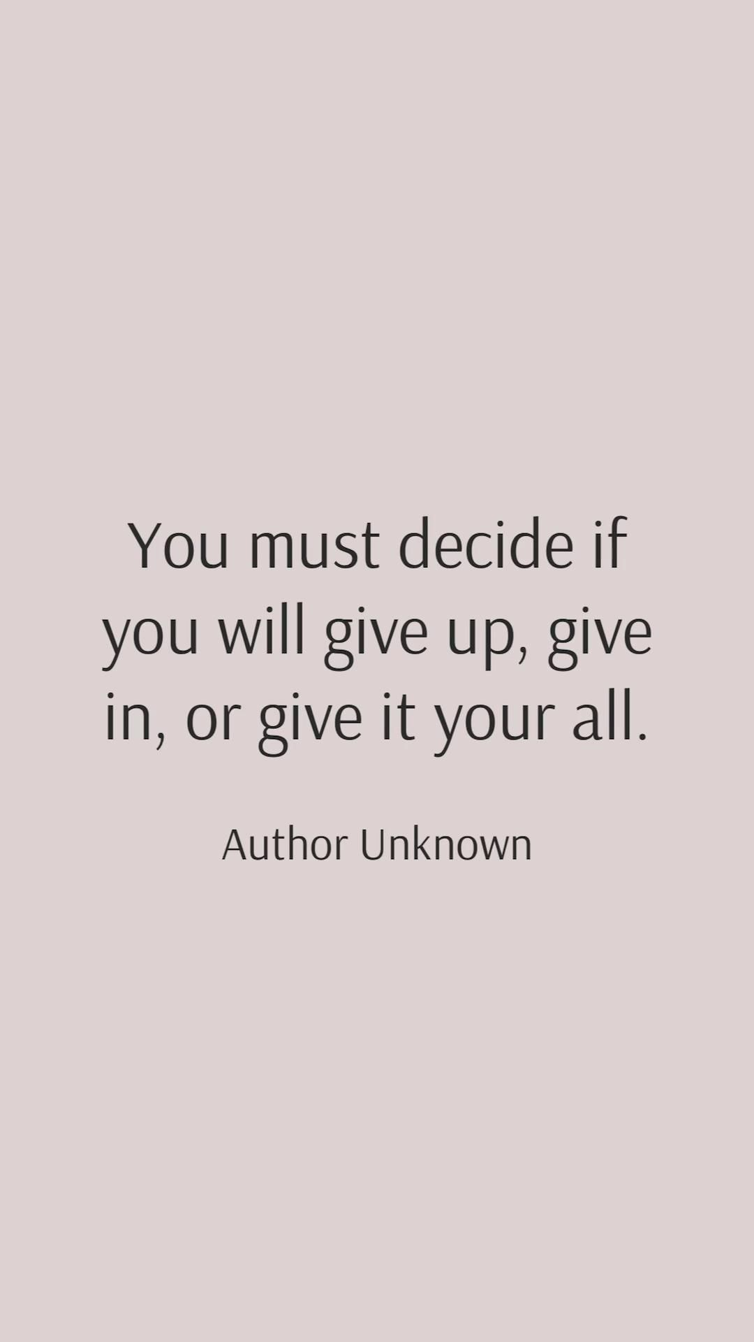 I HOPE you decide to give it your all!