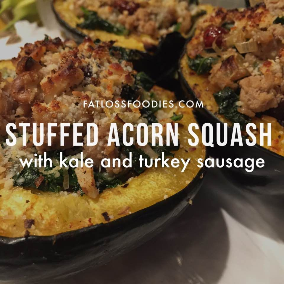 Stuffed Acorn Squash With Kale And Turkey Sausage Roasted