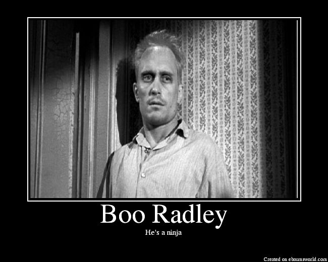 Boo Radley Quotes Boo Radley was able to leave his house and put gifts in a hole for  Boo Radley Quotes