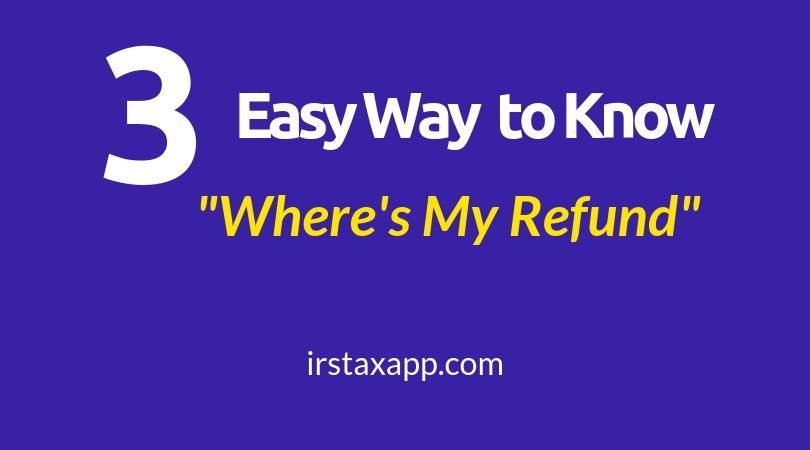 How To Know Where S My Refund Tax Refund Internal Revenue Code Tax Preparation