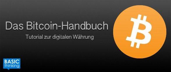 Das Bitcoin-Handbuch – Tutorial zur digitalen Währung: Wo soll ich bloß anfangen? https://www.basicthinking.de/blog/2014/10/03/das-bitcoin-handbuch-tutorial-zur-digitalen-waehrung-wo-soll-ich-bloss-anfangen/?utm_campaign=buffer&utm_content=buffer97134&utm_medium=social&utm_source=pinterest.com&utm_campaign=buffer #bitcoin
