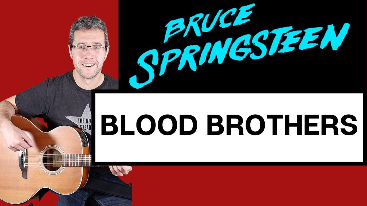 Bruce Springsteen - Blood Brothers guitar lesson
