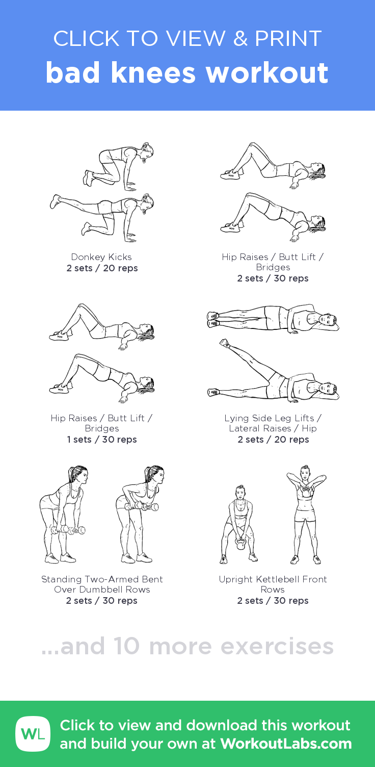 Bad Knees Workout Click To View And Print This Illustrated Exercise Plan Created With Workoutlabsfit Bad Knee Workout Knee Exercises Bad Knees