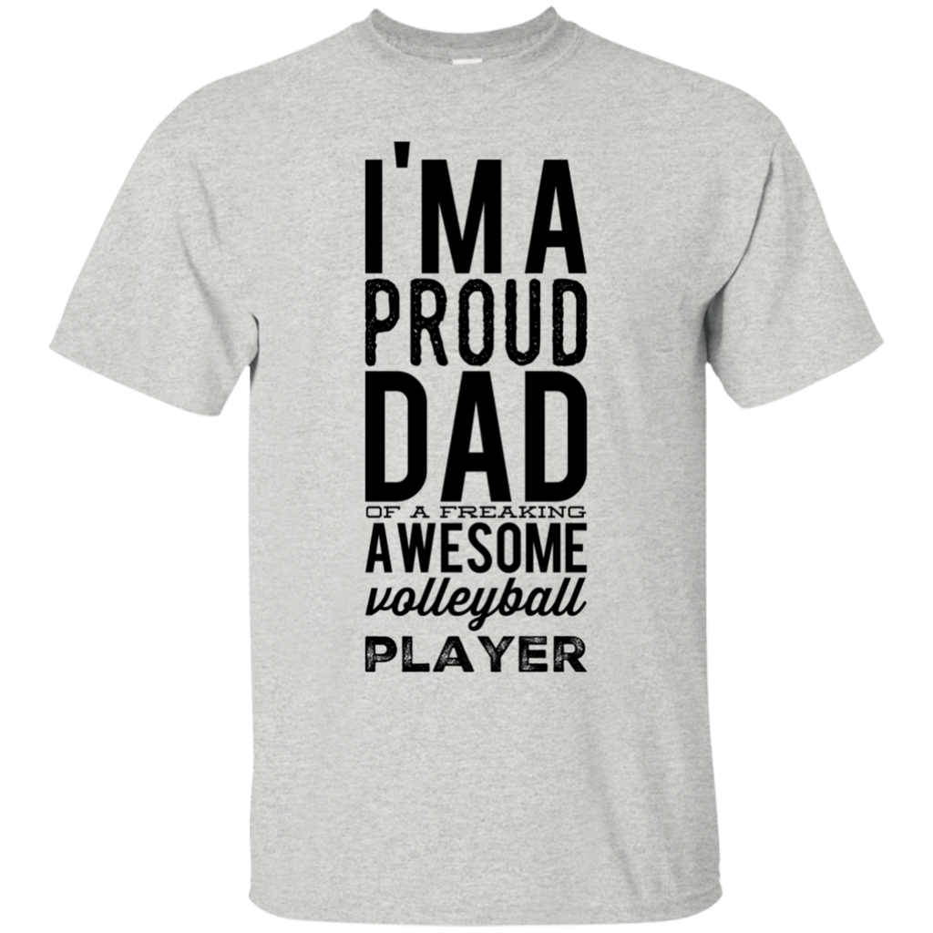 I M A Proud Dad Of A Freaking Awesome Volleyball Player T Shirt Volleyball Tshirts Volleyball Players Volleyball Outfits