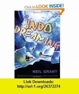 Indo Dreaming (9781741141795) Neil Grant , ISBN-10: 1741141796  , ISBN-13: 978-1741141795 ,  , tutorials , pdf , ebook , torrent , downloads , rapidshare , filesonic , hotfile , megaupload , fileserve