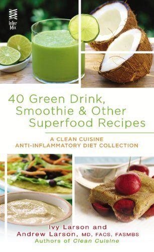 Our new Cookbook was an Amazon Best Seller the day it became available for pre-order.  Yippee!!  Only $2.99 for Kindle and Nook.  40 Green Drink, Smoothie & Other Superfood Recipes: A Clean Cuisine Anti-inflammatory Diet Collection by Ivy Larson, http://www.amazon.com/dp/B00D6KTPR0/ref=cm_sw_r_pi_dp_-lEOsb19X5S4G